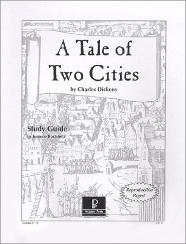 A Tale of Two Cities Study Guide (A Tale Of Two Cities Reading Guide)