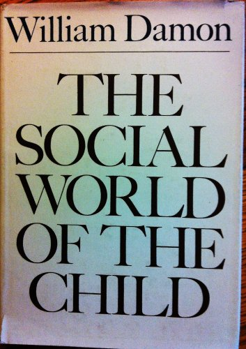 Social World of the Child (The Jossey-Bass behavioral science series)
