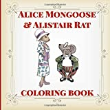 img - for Alice Mongoose and Alistair Rat Coloring Book: Natural Enemies. Best Friends. On Hawaii's Hamakua Coast. (Island Color) (Volume 5) book / textbook / text book