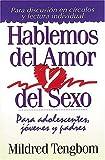 Hablemos del Amor y del Sexo, Mildred Tengbom, 0881131377