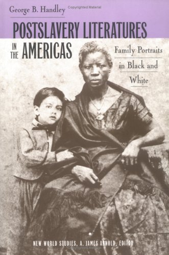 Download Postslavery Literature in the Americas : Family Portraits in Black and White pdf epub