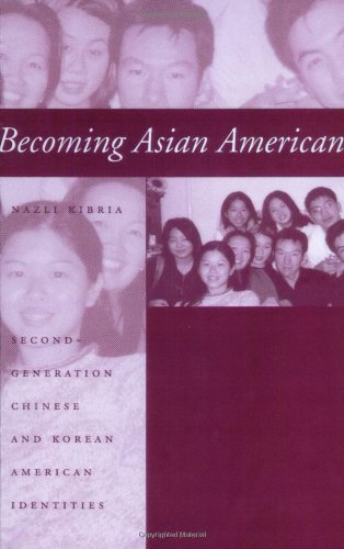 Read Online Becoming Asian American: Second-Generation Chinese and Korean American Identities PDF