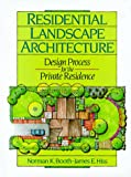 Residential Landscape Architecture: Design Process for the Private Residence