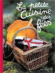La petite Cuisine des fées (French Edition)