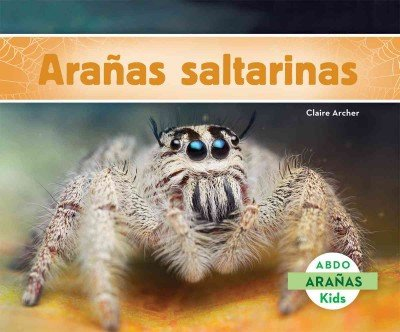 Aranas Saltarinas (Spanish Edition) by Abdo Kids