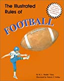 The Illustrated Rules of Football, R. L. Patey, 082495419X