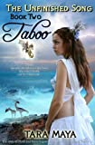 The Unfinished Song - Book 2: Taboo