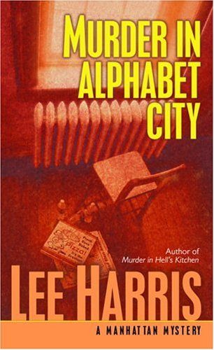 Murder in Alphabet City: A Manhattan Mystery ()