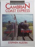 Cambrian Coast Express (From the Footplate)