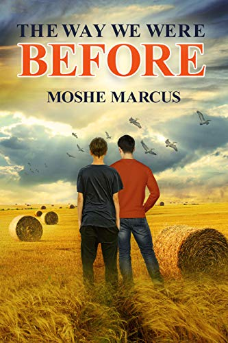 The Way We Were Before by Moshe Marcus ebook deal