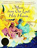 img - for Music from Our Lord's Holy Heaven Book and CD book / textbook / text book