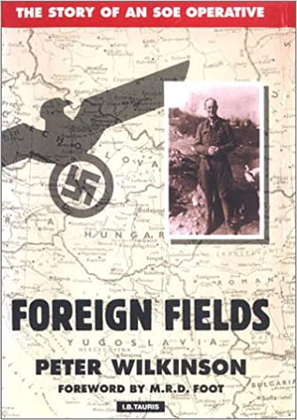 Foreign Fields: SOE and Its Secret War in the Balkans