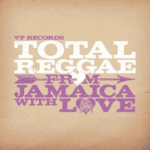 Total Reggae: From Jamaica Wit...