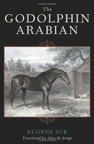 The Godolphin Arabian (The Derrydale Press Foxhunters' Library)