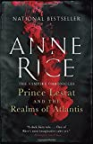 img - for Prince Lestat and the Realms of Atlantis: The Vampire Chronicles book / textbook / text book