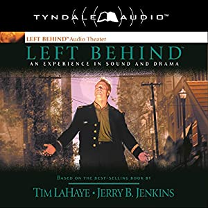 Left Behind: An Experience in Sound and Drama Audiobook