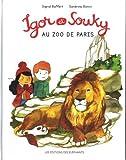 """Afficher """"Igor et Souky Igor et Souky au zoo de Paris"""""""