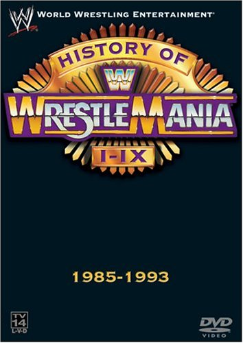 WWE - The History of WrestleMania I-IX, 1985-1993 (Wwe 1991)