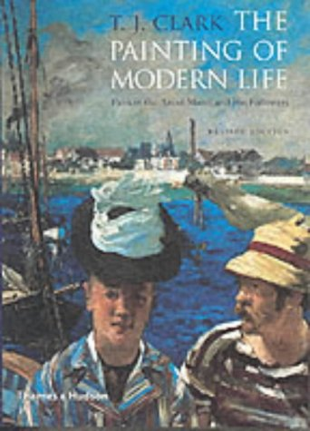 Read Online The Painting of Modern Life: Paris in the Art of Manet and His Followers pdf