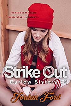 Strike Out (Barlow Sisters Book 2) by [Ford, Jordan]