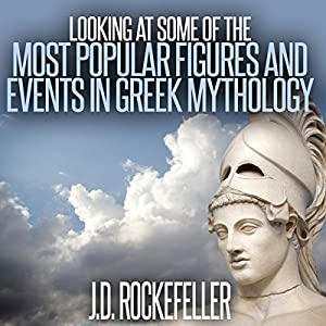 Looking at Some of the Most Popular Figures and Events in Greek Mythology Audiobook
