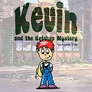 Kevin and the Ketchup Mystery Audiobook