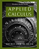 Hughes-Hallett/Student Study Guide to accompany Applied Calculus, Third Edition