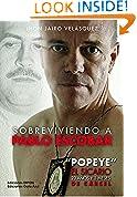 Sobreviviendo a Pablo Escobar