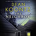 The Neighbor Audiobook by Dean Koontz Narrated by Malcolm Hillgartner
