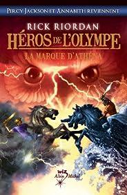 Héros de l'Olympe - tome 3 : La Marque d'Athéna (Wiz) (French