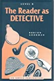 The Reader as Detective, Burton Goodman, 156765018X