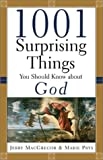 1001 Surprising Things You Should Know about God, Jerry MacGregor and Marie Prys, 080106449X
