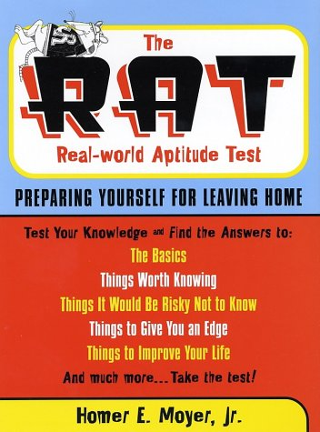 The R.A.T. (Real World Aptitude Test): Preparing Yourself for Leaving Home (Capital ()
