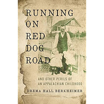 Running on Red Dog Road: And Other Per