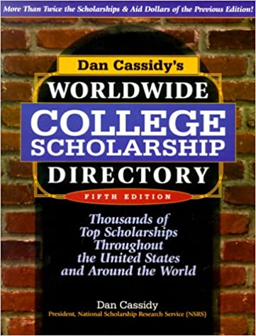 Scholarships For College >> Dan Cassidy S Worldwide College Scholarship Directory