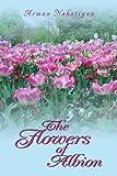 The Flowers of Albion, Arman Nabatiyan, 0595485286