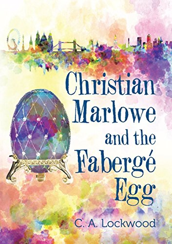 Christian Marlowe and the Fabergé Egg