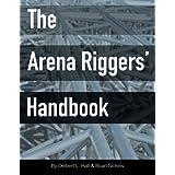 The Arena Riggers' Handbook