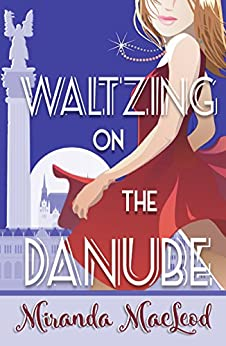 Waltzing on the Danube by [MacLeod, Miranda]