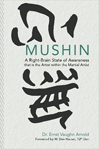 62f80b5c81 Mushin  A Right-brain State of Awareness That Is the Artist Within the  Martial Artist Paperback – Import