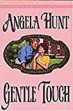 Gentle Touch, Angela Hunt, 1556619448