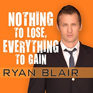 Nothing to Lose, Everything to Gain Audiobook