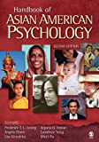 Handbook of Asian American Psychology (RACIAL ETHNIC MINORITY PSYCHOLOGY)