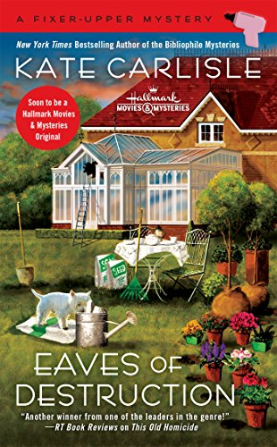 Eaves of Destruction (A Fixer-Upper Mystery Book 5)