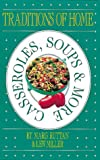 img - for Traditions of Home Casseroles, Soups & More book / textbook / text book