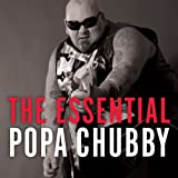 The Essential Poppa Chubby