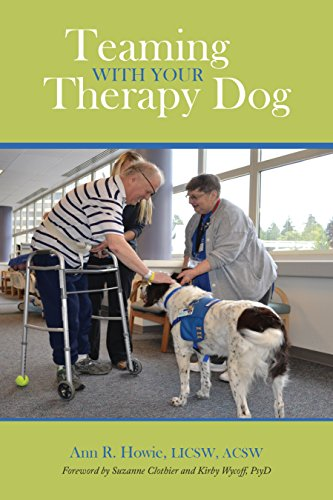 (Teaming With Your Therapy Dog (New directions in the human-animal bond))