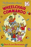 The Berenstain Bears and the Wheelchair Commando, Stan Berenstain, Jan Berenstain, 0679940340
