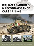 #6: Italian Armoured & Reconnaissance Cars 1911–45 (New Vanguard)