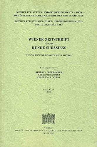 - Wiener Zeitschrift fuer die Kunde Suedasiens/Vienna Journal of South Asian Studies: Band 49 (Wiener Zeitschrift Fr Die Kunde Sdasiens) (German Edition)